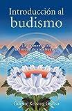 Introducción al budismo: Una presentación del modo de vida budista