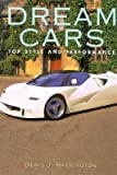 img - for Dream Cars: Top Style and Performance book / textbook / text book