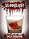 Bloodlust: A Psychological Thriller
