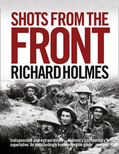 Shots from the Front: The British Soldier 1914-18