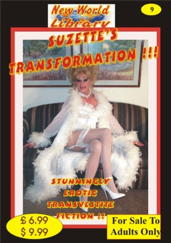 Suzette's Transformation !!! - Transvestite Novel - NWL09 (New World Library)