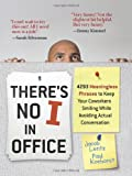 Image of There's No I in Office: 4293 Meaningless Phrases to Keep Your Coworkers Smiling While Avoiding Actual Conversation