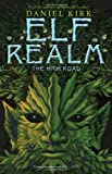 Elf Realm: The High Road (Elf Realm Trilogy)