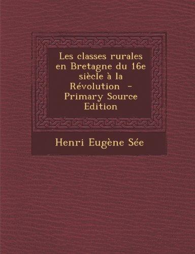 Les classes rurales en Bretagne du 16e siècle à la Révolution