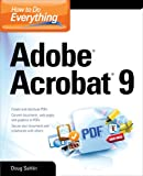 How to Do Everything: Adobe Acrobat 9