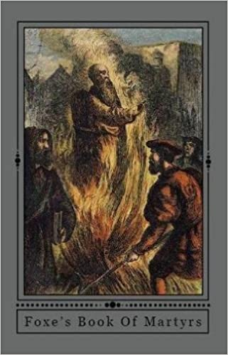 Fox's Book of Martyrs (Formatted for Kindle with Active Links)