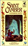 Saint Camber, Volume II (In The Legends of Camber of Culdi) (0345259521) by Kurtz, Katherine