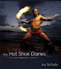 The Hot Shoe Diaries: Big Light from Small Flashes (Voices That Matter)