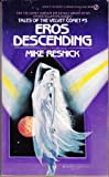 Eros Descending (Tales of the Velvet Comet, No. 3) (0451140176) by Resnick, Mike