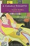 A Curable Romantic: A Novel