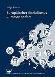 img - for Europ ischer Sozialismus - immer anders: KARL KAUTSKY - GEORGE BERNARD SHAW - JEAN JAUR S (German Edition) book / textbook / text book