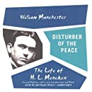 Disturber of the Peace: The Life of H.L. Mencken