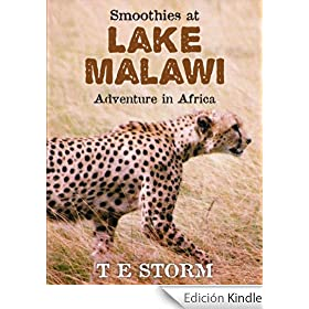 Smoothies at Lake Malawi: Adventure in Africa (English Edition)