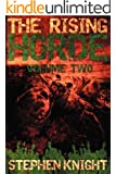 The Rising Horde, Volume Two (Sequel to