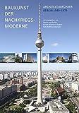 Image de Baukunst der Nachkriegsmoderne: Architekturführer Berlin 1949-1979