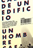 img - for Un hombre cae de un edificio (Spanish Edition) book / textbook / text book