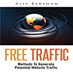 Free Traffic: Methods to Generate Potential Website Traffic | Ally Bareham