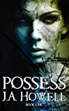 img - for Possess (The Possess Saga Book 1) book / textbook / text book