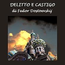 Delitto e castigo [Crime and Punishment] (       UNABRIDGED) by Fedor Dostoevskij Narrated by Silvia Cecchini