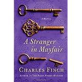 A Stranger in Mayfair (Charles Lenox Mysteries) ~ Charles Finch