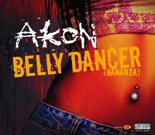 Akon - Belly Dancer (Bananza) - Zortam Music