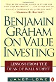 Benjamin Graham on Value Investing: Lessons from the Dean of Wall Street (0140255346) by Lowe, Janet