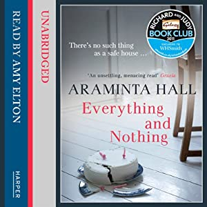 Everything and Nothing | [Araminta Hall]