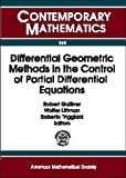 img - for Differential Geometric Methods in the Control of Partial Differential Equations: 1999 Ams-Ims-Siam Joint Summer Research Conference on Differential ... University of co (Contemporary Mathematics) book / textbook / text book