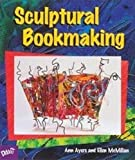 img - for Sculptural Bookmaking book / textbook / text book