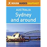 Sydney and around Rough Guides Snapshot Australia (includes Bondi Beach, Manly, the Blue Mountains, Hunter Valley...