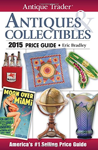 Book cover Antique Trader Antiques & Collectibles Price Guide 2015