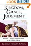 Kingdom, Grace and Judgment: Paradox,...