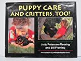 img - for Puppy Care and Critters, Too! book / textbook / text book