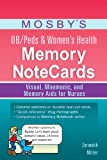 img - for Mosby's OB/Peds & Women's Health Memory NoteCards: Visual, Mnemonic, and Memory Aids for Nurses, 1e book / textbook / text book