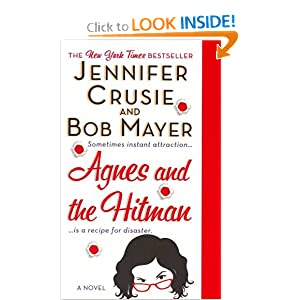 Agnes and the Hitman - Jennifer Crusie and Bob Mayer