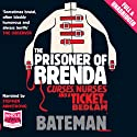 The Prisoner of Brenda Audiobook by Colin Bateman Narrated by Stephen Armstrong