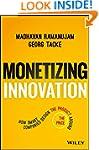Monetizing Innovation: How Smart Comp...