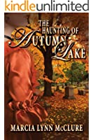 The Haunting of Autumn Lake (English Edition)