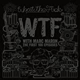 Wtf: First 100 Episodes [DVD AUDIO] Marc Maron