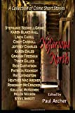 img - for Nefarious North: A Collection of Crime Short Stories book / textbook / text book