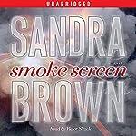 Smoke Screen: A Novel | Sandra Brown