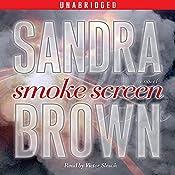 Smoke Screen: A Novel | [Sandra Brown]