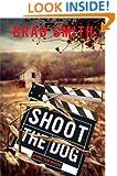 Shoot the Dog: A Virgil Cain Mystery