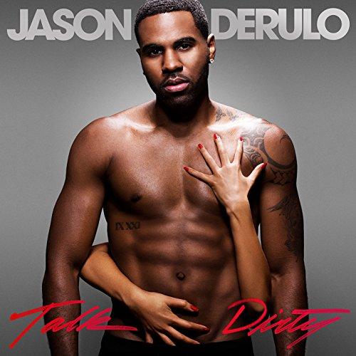 Jason DeRulo - Talk Dirty (Edited) - Zortam Music