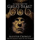 Aleister Crowley - The Wickedest Man In The World - In Search Of  The Great Beast 666 [DVD]by Robert Garofalo