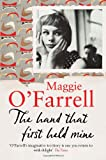 The Hand That First Held Mine Maggie O'Farrell