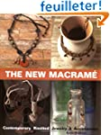 The New Macrame: Contemporary Knotted...