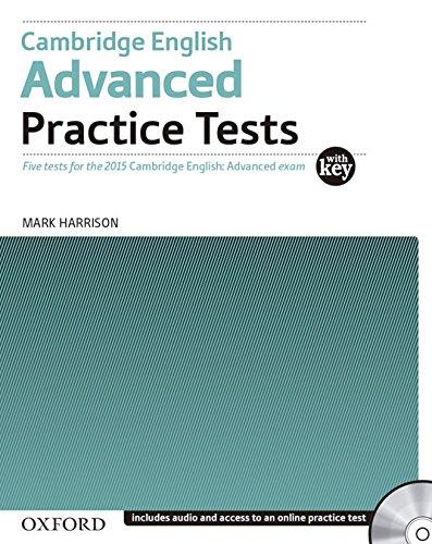 Cambridge English Advanced Practice Tests CAE 2015 advanced practice tests Student's book With key Con espansi PDF