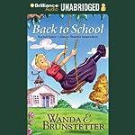 Back to School: Always Trouble Somewhere Series, Book 2 (       UNABRIDGED) by Wanda E. Brunstetter Narrated by Ellen Grafton