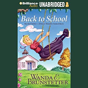 Back to School: Always Trouble Somewhere Series, Book 2 | [Wanda E. Brunstetter]